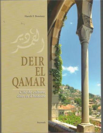 Deir el Qamar, cité de culture, d'art et d'histoire