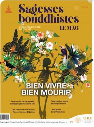 Magazine sagesses bouddhistes bien vivre bien mourir n°9