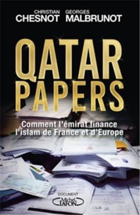Qatar papers Comment l'émirat finance l'islam de France et d'Europe
