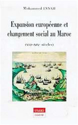 Expansion européenne et changement social au Maroc