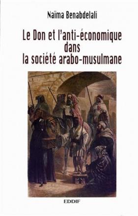 Le don et l'anti économique dans la société arabo musulmane