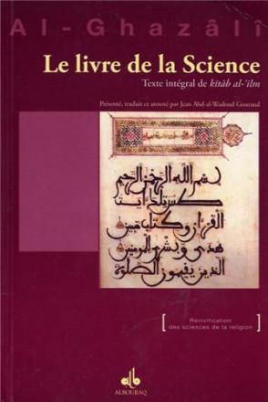 Le livre de la science : texte intégral de kitab al 'ilm