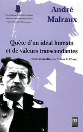 André Malraux, quête d'un idéal humain et de valeurs transcendantes