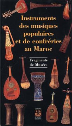 Instruments de musiques populaires et des confréries au Maroc