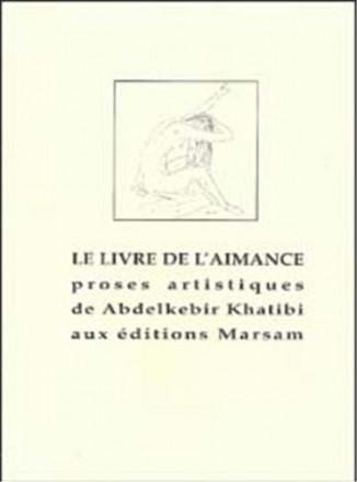 Le livre de l'aimance proses artistiques