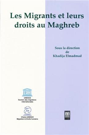 Les migrants et leurs droits au Maghreb