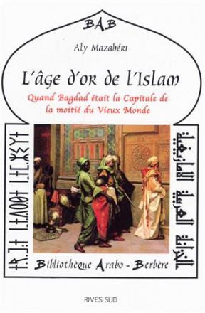 L'âge d'or de l'islam