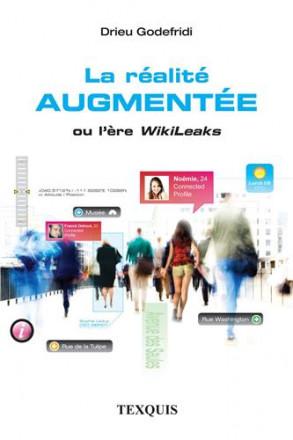La réalité augmentée ou l'ère Wikileaks