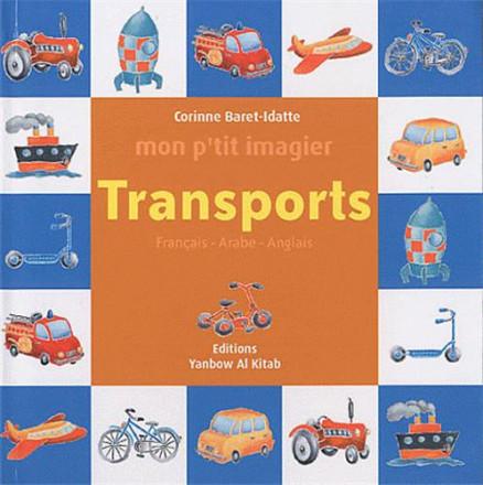 Mon p'tit imagier : transports (français arabe anglais)