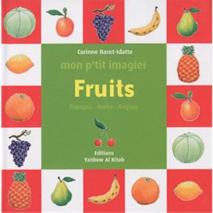 Mon p'tit imagier : fruits (français arabe anglais)