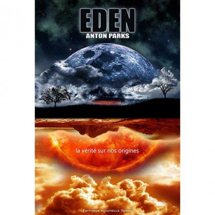 Eden : vérité sur nos origines