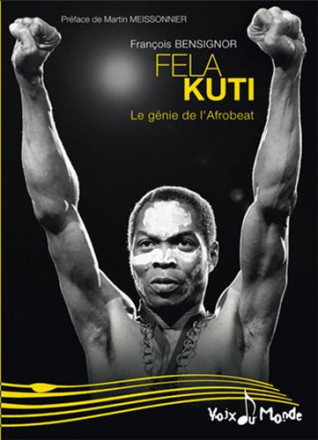 Fela Kuti, le rebelle de Lafrobeat
