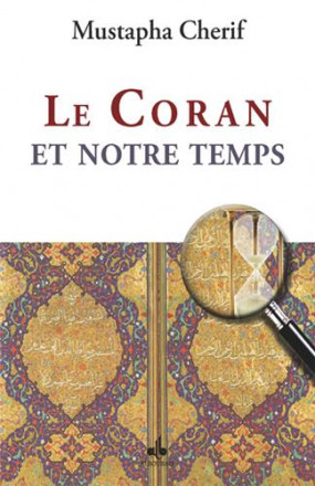 Le Coran et notre temps