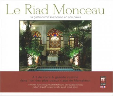 Le Riad Monceau : la gastronomie marocaine en son palais