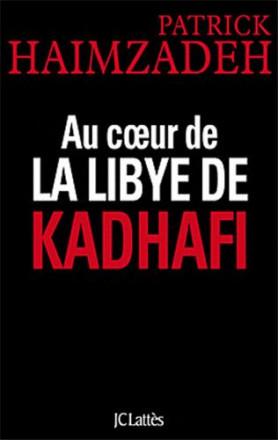 Au cœur de la Libye de Kadhafi