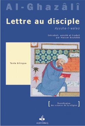 Lettre au disciple (ayyuha l walad) 2ème édition