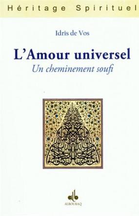 L'amour universel: un cheminement soufi
