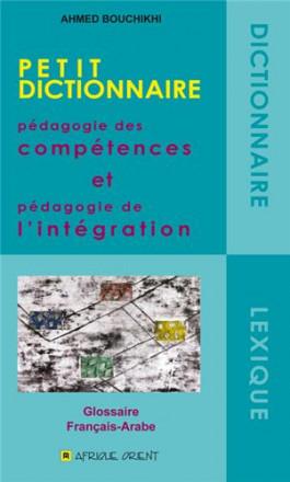 Petit dictionnaire : pédagogie des compétences et pédagogie de l'intégration
