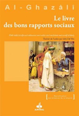 Le livre des bons rapports sociaux