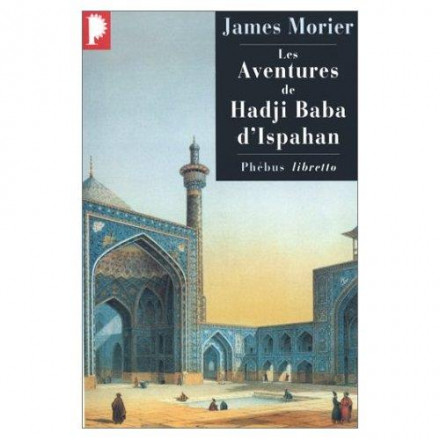 Les aventures de Hadji Baba d'Ispahan