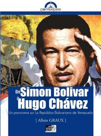 De Simon bolivar à Hugo Chavez : un panorama sur la República bolivariana de Venezuela