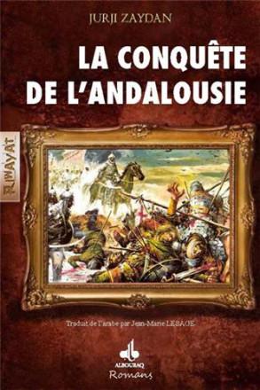 Conquête de l'Andalousie (la)