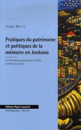 Pratique du patrimoine et politiques de la Mémoire en Jordanie