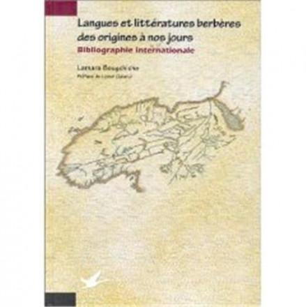 Langues et littératures berbères des origines à nos jours, bibliographie internationale