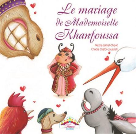 Le mariage de mademoiselle Khanfoussa