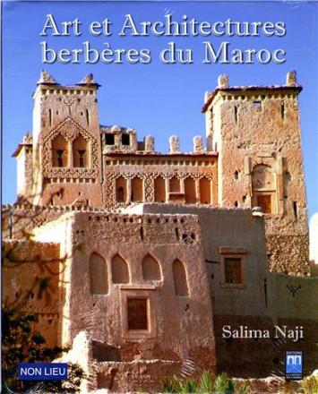 Art et architectures berbères du Maroc