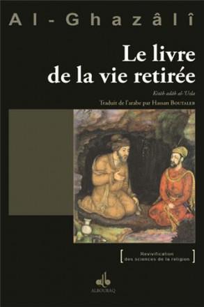 Le livre de la vie retirée kitab adab al 'uzla