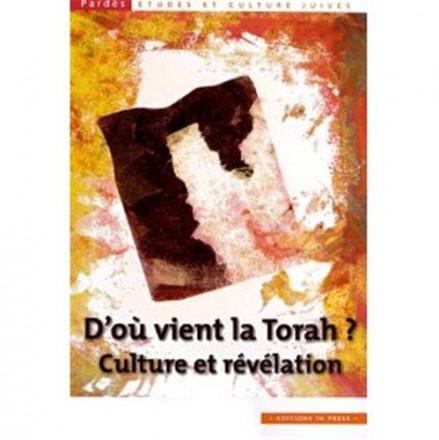 D'où vient la torah ? culture et Révélation n 51
