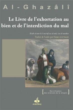 Le livre de l'exhortation au bien et de l'interdiction du mal