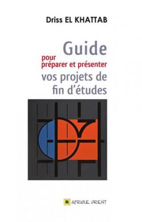 Guide pour préparer et présenter vos projets de fin d'études