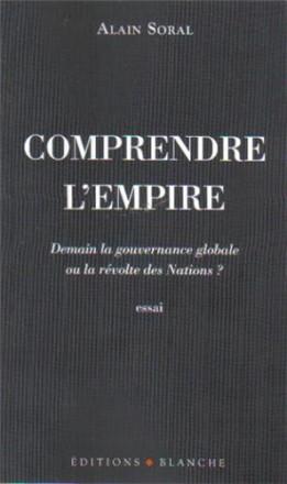 Comprendre l'empire demain la gouvernance globale ou la révolte des nations ?