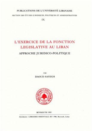 L'exercice de la fonction législative au Liban