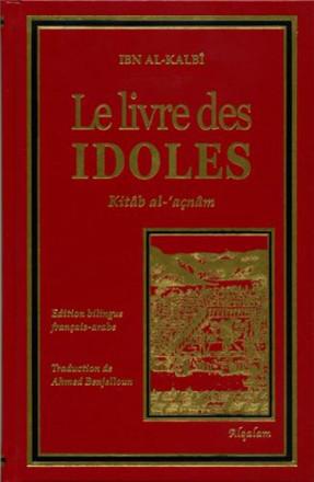 Le livre des idoles kitab al 'açnam
