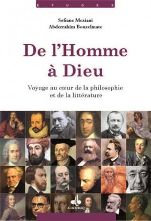 De l'homme à dieu : voyage au cœur de la philosophie et de la littérature