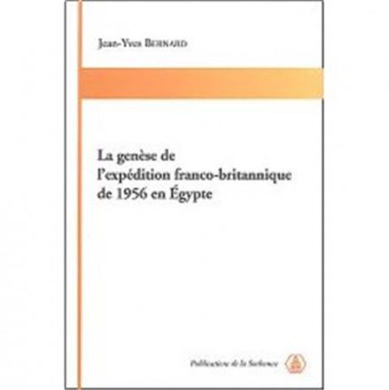 Genèse de l expédition franco britannique de 1956 en Egypte