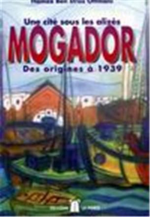 Mogador des origines à 1939