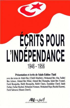 Ecrits pour l'indépendance 1946 1956