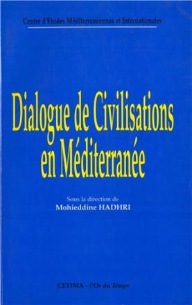 Dialogue de civilisation en méditerranée