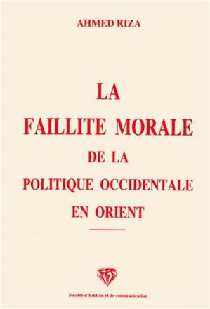 La faillite morale de la politique occidentale en orient