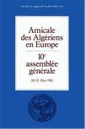 Amicale des Algériens en Europe: 10e assemblée générale 30/31 mai 1981