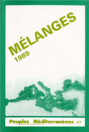 Peuples mediterranéens n° 47: mélanges 1989