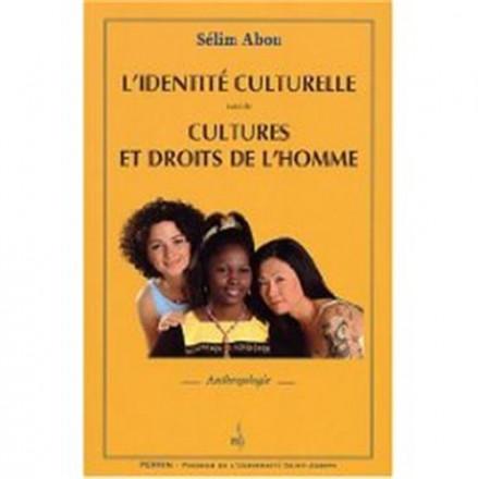 L'identité culturelle suivi de cultures et droits de l'homme