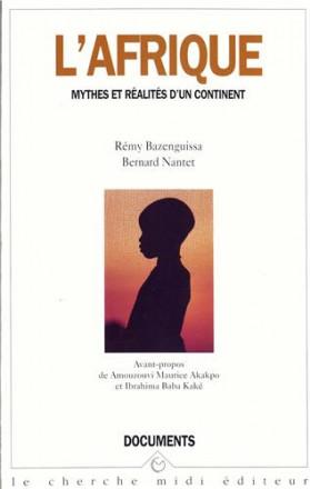 L'Afrique, mythes et réalités d'un continent