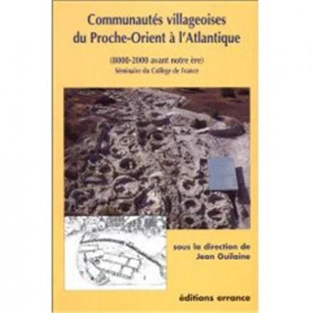 Communautés villageoises du Proche Orient à l'Atlantique