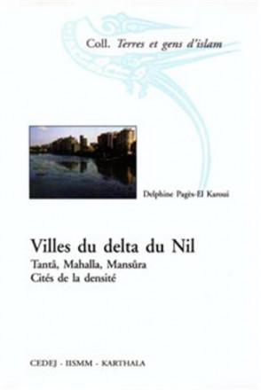 Villes du delta du Nil Tantâ, Mahalla, Mansûra, Cités de la densité