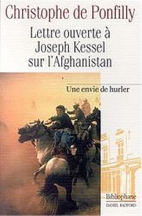 Lettre ouverte à Joseph Kessel sur l'Afghanistan